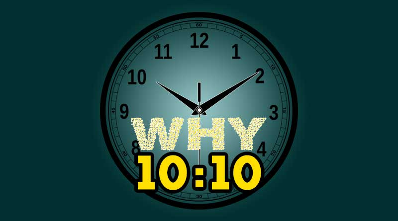 why clock is set at 10 10