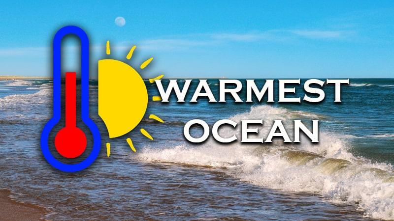 Warmest Ocean in the World